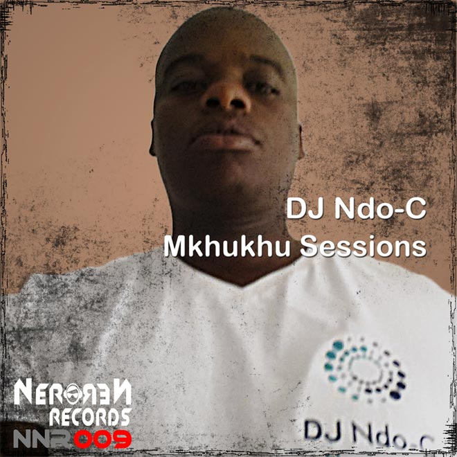 Mkhukhu Sessions Cover NNR009