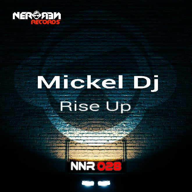 Rise Up Rise Up by Mickel dj