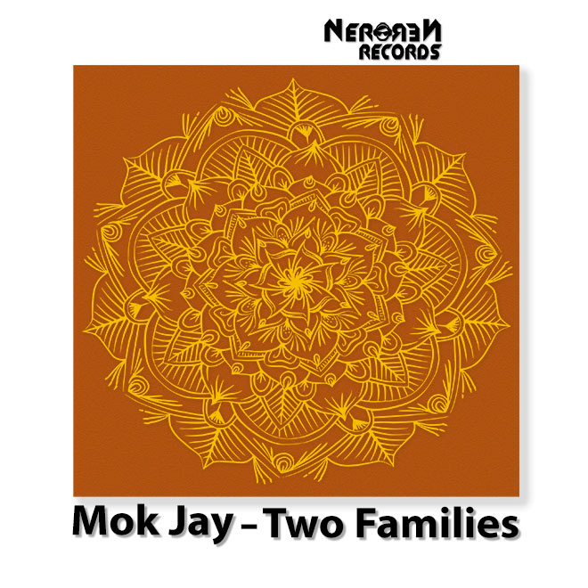 NNR046-Mok-Jay-Two-Families660 Nero Nero Records